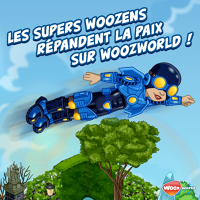 Les supers Woozens !
